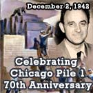 Celebrating the 70th Anniversary of Chicago Pile 1 (CP-1)