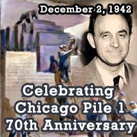Celebrating Chicago Pile 1 70th anniversary