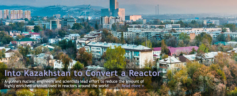 Into Kazakhstan to Convert a Reactor
